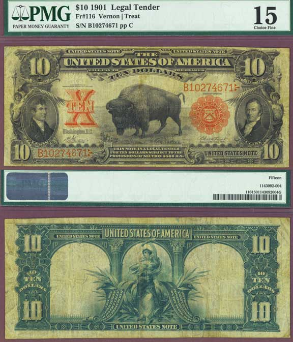 1901 $10.00 FR-116 PMG Choice Fine 15 Original Bison Large Legal Tender Note Vernon/Treat FR-116