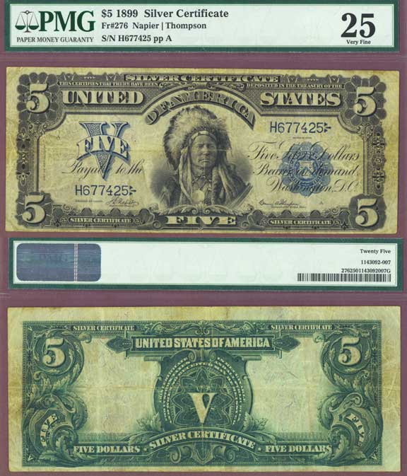 1899 - $5.00 FR-276 Indian Chief Silver Certificate PMG Very Fine 25