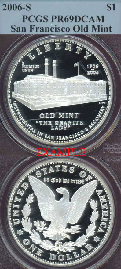 2006-S San Francisco Old Mint $ PCGS PF-69 DCAM US modern silver commemerative coins