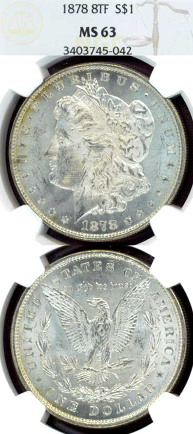 1878 $ 8 Tail Feathers US Morgan silver dollar