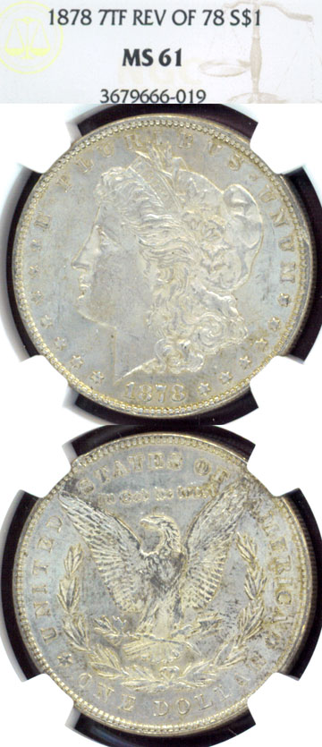 1878 $ 7 Tail Feathers Rev. 1878 First Year Morgan Silver Dollar