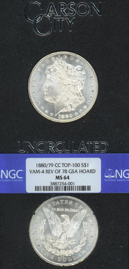 "1880-CC - 80/79-CC Rev. of 78 $  GSA VAM 4 ""Top 100 Vams"" NGC MS 64"