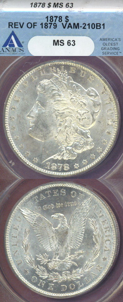 1878 $ 7 Tail Feathers Rev. 1879 VAM-210B1 US Morgan silver dollar ANACS MS-63