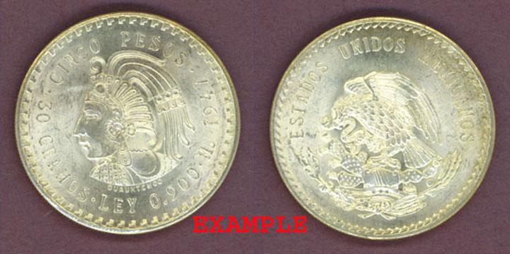 """1947 or 1948 Five Peso """"Cuauhtemoc"""""""