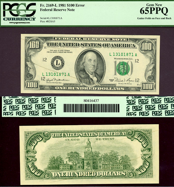 "1981 $100 FR-2169-L PCGS 65 PPQ ""ERROR"" US small size federal reserve note gutter fold"