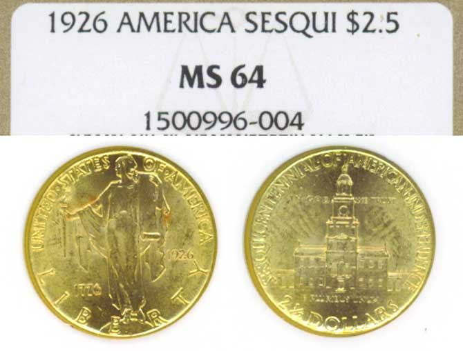 "1926 $2.50 ""Sesquicentennial"" NGC MS-64"