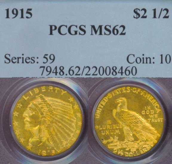 1915 $2.50 Indian US quarter eagle gold coin PCGS MS 62