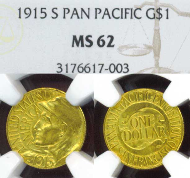 "1915-S $1.00 ""Panama Pacific"" NGC MS-62"