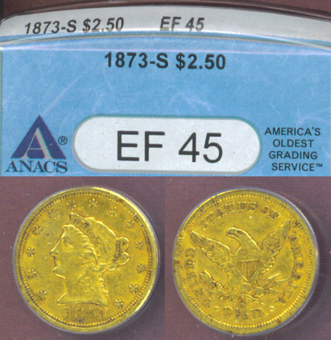 1873-S $2.50 ANACS EF-45 US Quarter Eagle gold piece, US gold coin